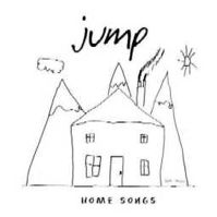 Home Songs by Jump