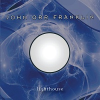 Lighthouse by The John Orr Franklin Band