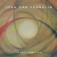 Transformation by The John Orr Franklin Band