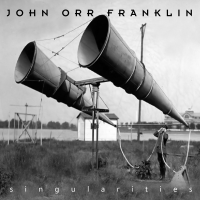 Singularities by The John Orr Franklin Band