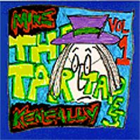 The Tar Tapes Vol 1 by Mike Keneally
