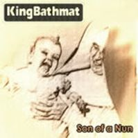 Son of a Nun by King Bathmat