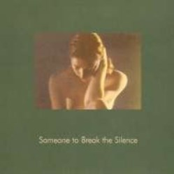 Someone to Break the Silence by Knitting By Twilight