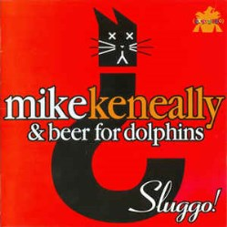 Sluggo! (& Beer for Dolphins) by Mike Keneally
