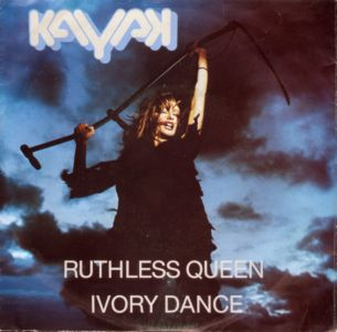 Ruthless Queen / Ivory Dance by Kayak
