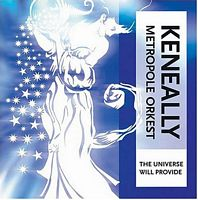 The Universe will Provide by Mike Keneally