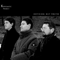 Nothing But Truth by Kerygmatic Project