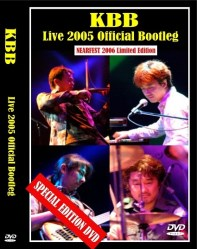Live 2005 Official Bootleg - a Live Video release by KBB artist / band