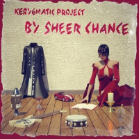 By Sheer Chance by Kerygmatic Project