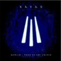 Merlin - Bard of the Unseen [CD] by Kayak