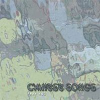 Chinese Songs - Part Two by Little Tragedies