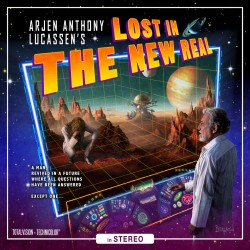 Lost in The New Real by Arjen Anthony Lucassen