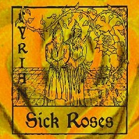 Sick Roses by Lyrian
