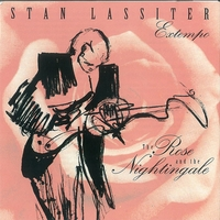 The Rose and the Nightingale by Stan Lassiter