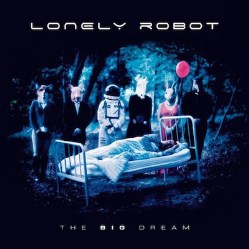 The Big Dream by Lonely Robot