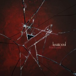 Fractured by Lunatic Soul