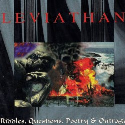 Riddles, Questions, Poetry and Outrage by Leviathan