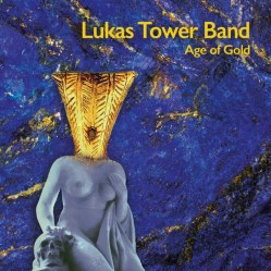 Age of Gold by Lukas Tower Band