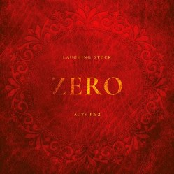 Zero Acts 1 & 2 by Laughing Stock