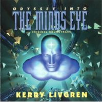 Odyssey into The Mind's Eye (Original Soundtrack) by Kerry Livgren