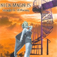 Straight On Till Morning by Nick Magnus
