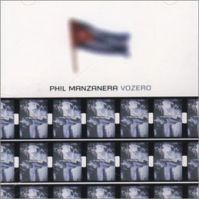 Vozero by Phil Manzanera