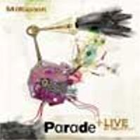 Parade +Live at Nearfest