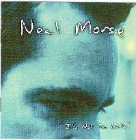 Its Not Too Late by Neal Morse (The Neal Morse Band)