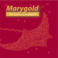 The Guns Of Marygold by Marygold