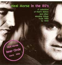 IC 06:  06-03 - Neal Morse in the 80's! by Neal Morse (Inner Circle)