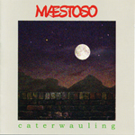 Caterwauling by Maestoso