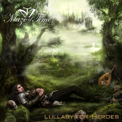 Lullaby For Heroes by Maze Of Time
