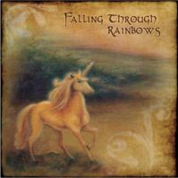 Falling Through Rainbows by Rick Miller