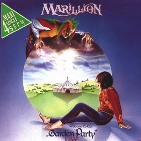 Garden Party / Kayleigh / Script for a Jester's Tear by Marillion