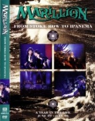 From Stoke Row To Ipanema - A Year In The Life by Marillion
