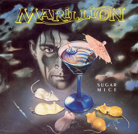 Sugar Mice / Tux On by Marillion