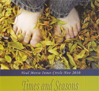 IC 35: 10-11 Times and Seasons by Neal Morse (Inner Circle)