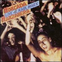 Live At The Karl Marx by Phil Manzanera