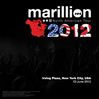 North Amerian Tour 2012: Irving Plaza, New York City, USA on 13 June 2012 by Marillion