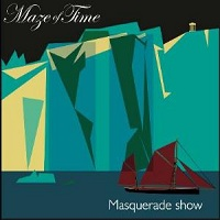 Masquerade Show by Maze Of Time