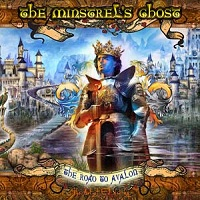 The Road To Avalon by The Minstrel's Ghost