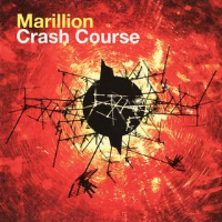 Crash Course An Introduction To Marillion [6] by Marillion