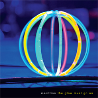 The Glow Must Go On by Marillion