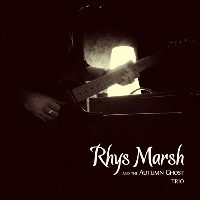Trio by Rhys Marsh (Rhys Marsh and the Autumn Ghost)