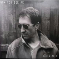 Now You See Me by Colin Mold