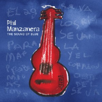 The Sound of Blue by Phil Manzanera