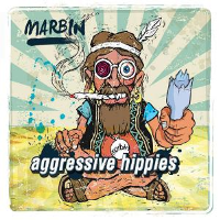 Aggressive Hippies by Marbin
