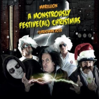 A Monstrously Festive (al) Christmas 2015 by Marillion