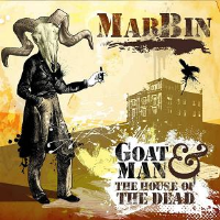 Goat Man & The House Of The Dead by Marbin