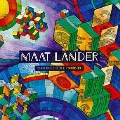 Seasons of Space • Book #1 by Maat Lander
